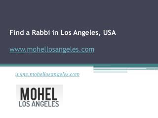 Find a Rabbi in Los Angeles, USA - www.mohellosangeles.com