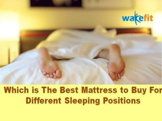 Which is The Best Mattress to Buy For Different Sleeping Positions?