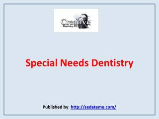 Special Needs Dentistry