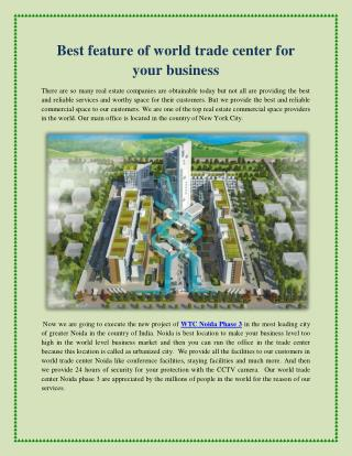 Best feature of world trade center for your business