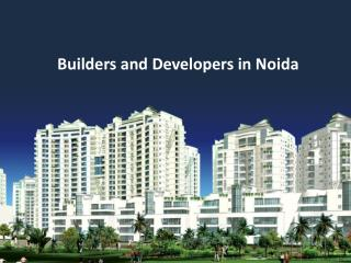 Builders and Developers in Noida