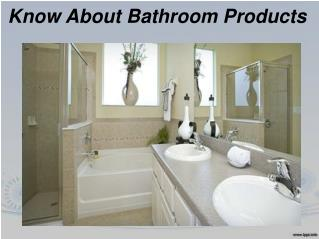 Buy the High Quality Bathroom Product