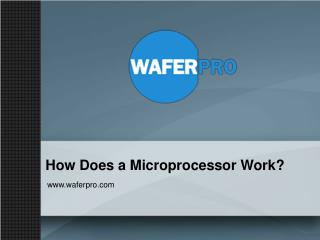 How Does a Microprocessor Work?