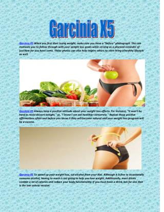 Garcinia X5 Start eating whole wheat pasta.