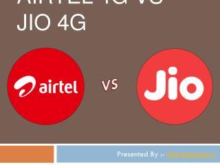 AIRTEL 4G VS JIO 4G