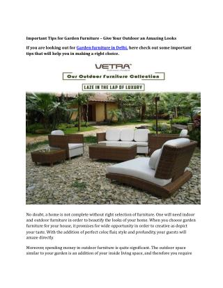 Important Tips for Garden Furniture – Give Your Outdoor an Amazing Looks