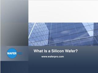 What Is a Silicon Wafer