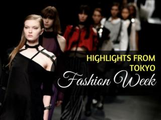 Highlights from Tokyo Fashion Week