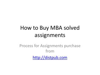 How to buy MBA Assignments from DistPub