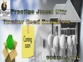 Prestige Jindal City Prelaunch Project in Bangalore City