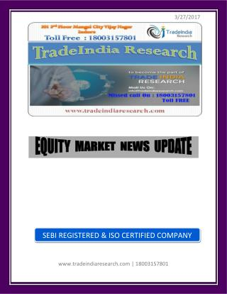 Weekly Stock Market Research Report for 27-31 March 2017- TradeIndia Research