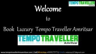 Book  Luxury  Tempo Traveller Amritsar