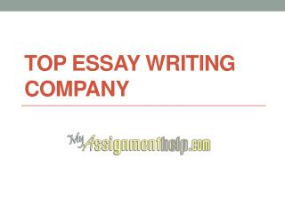 Top Essay Writing Comapanies