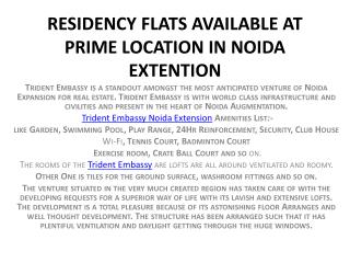 RESIDENCY FLATS AVAILABLE AT PRIME LOCATION IN NOIDA EXTENTION