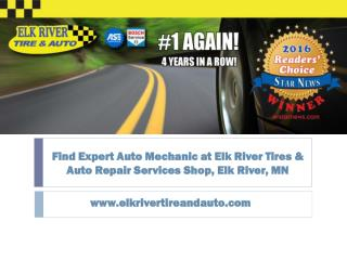 Quality Oil Changes Needed? Contact Auto Experts at Elk River Tire and Auto Shop