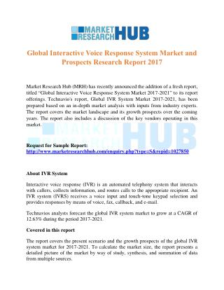 Global Interactive Voice Response System Market and Prospects Research Report 2017