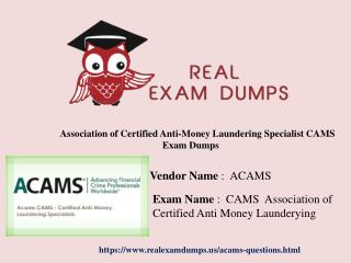 CAMS Exam Questions And Verified Answers With Guarantee