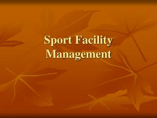 Sport Facility Management