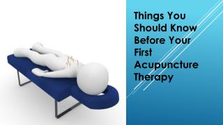 Things to do before your first Acupuncture Therapy