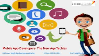 Mobile App Developers- The New Age Techies
