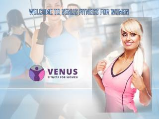 Venus For Women Fitness