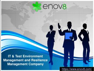 IT & Test Environment Management and Resilience Management Company – Enov8