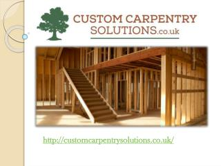 Custom Carpentry Solutions