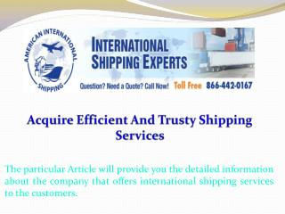 Acquire Efficient And Trusty Shipping Services