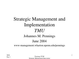 Strategic Management and Implementation  TMU