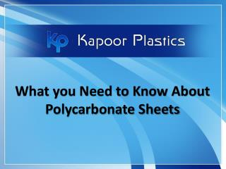 What You Need to Know about Polycarbonate Sheets