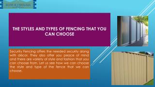 The styles and types of fencing that you can choose