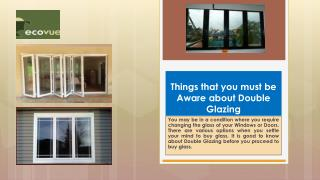 Things that you must be aware about double glazing