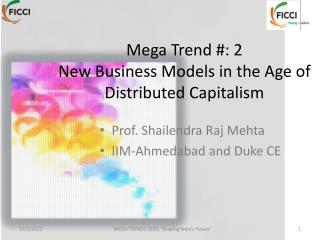 Mega Trend #: 2 New Business Models in the Age of Distributed Capitalism