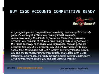 Buy CSGO accounts competitive ready game