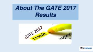 About the GATE 2017 Results