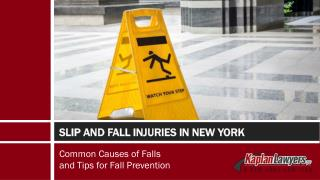 Slip and Fall Injuries in New York - Common Causes of Falls and Tips for Fall Prevention