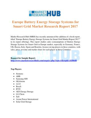 Europe Battery Energy Storage Systems for Smart Grid Market Research Report 2017