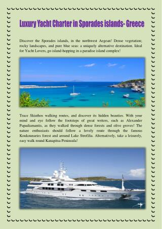 Luxury Yacht Charter In Sporades Islands