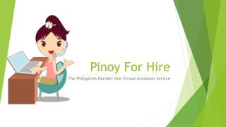 Pinoy For Hire The Philippines Number One Virtual Assistants Service