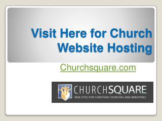Visit Here for Church Website Hosting - Churchsquare.com