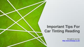 Important Tips For Car Tinting Reading