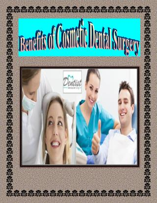 Benefits of Cosmetic Dental Surgery