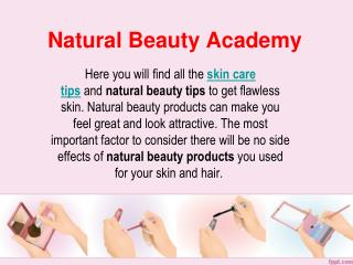 Natural Skin Care Tips | Naturalbeautyacademy.com