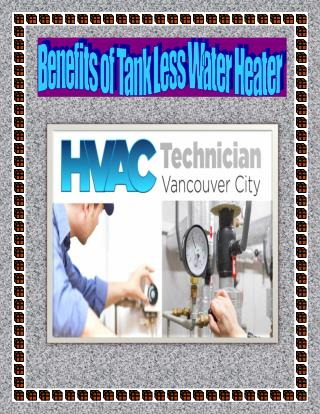 Benefits of Tank Less Water Heater