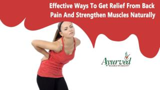 Effective Ways To Get Relief From Back Pain And Strengthen Muscles Naturally