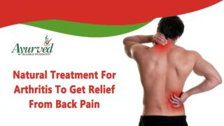 Natural Treatment For Arthritis To Get Relief From Back Pain