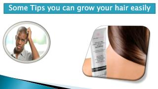 Some Tips You Can Grow Your Hair Easily