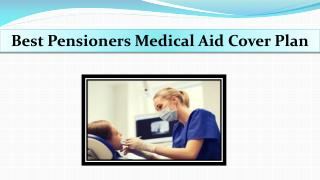 Best Pensioners Medical Aid Cover Plan