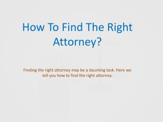 How to Find the Right Attorney?