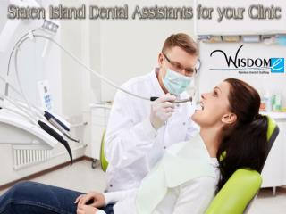 Staten Island Dental Assistants for Your Clinic